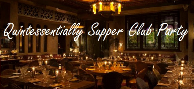 Quintessentially Supper Club Party at Momo